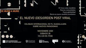 FIL Guadalajara: El nuevo (des) orden post viral
