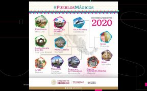 Estos son los 11 nuevos Pueblos Mágicos de México