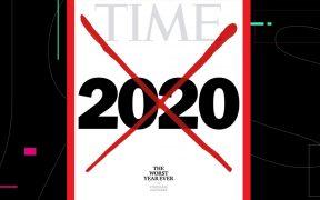 2020, el peor año de la historia al que no querrás volver, según Time