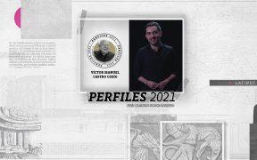 Perfiles 2021: Víctor Manuel Castro Cosío
