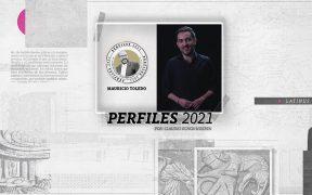 Perfiles 2021: Mauricio Toledo