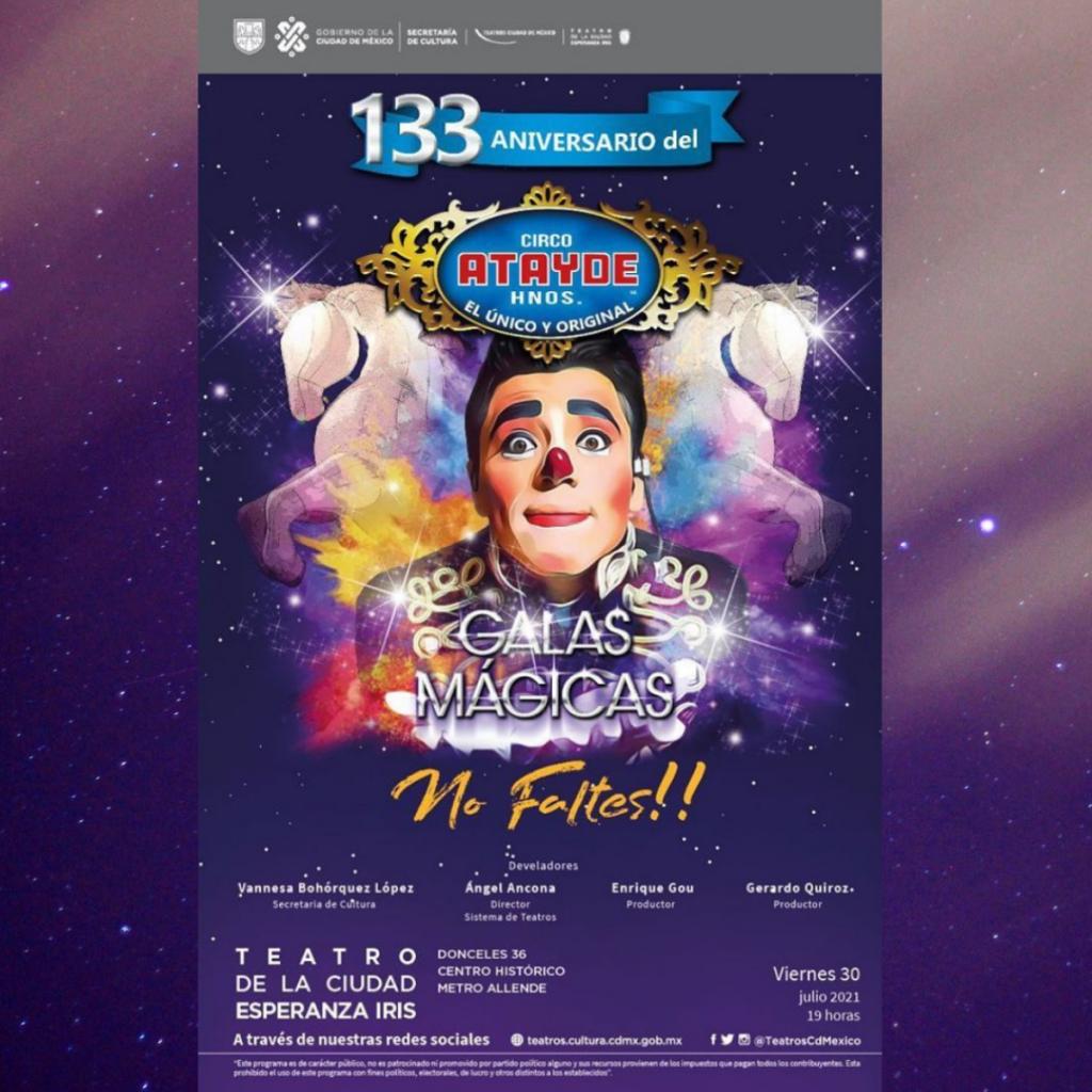 El Circo Atayde Hermanos festeja 133 años con seis funciones en el Teatro de la Ciudad Esperanza Iris