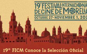 Conoce la lista de películas que compiten en el Festival de Cine de Morelia