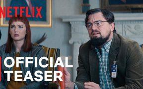 Lanzan el primer tráiler de 'Don't Look Up', la nueva cinta de Leonardo DiCaprio, Jennifer Lawrence y Merly Streep