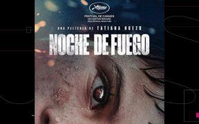 La cinta 'Noche de Fuego' de Tatiana Huezo representará a México en los Oscar